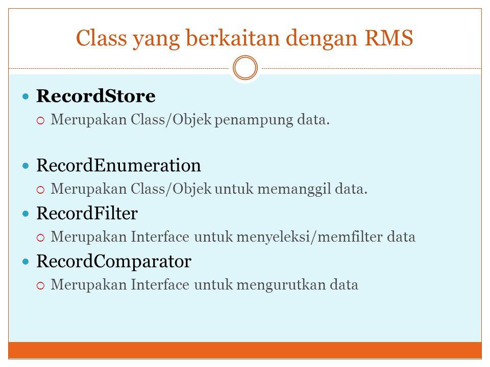 Class yang berkaitan dengan RMS