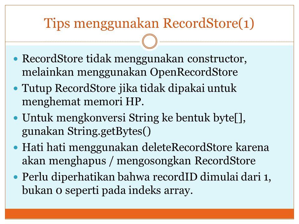 Tips menggunakan RecordStore(1)