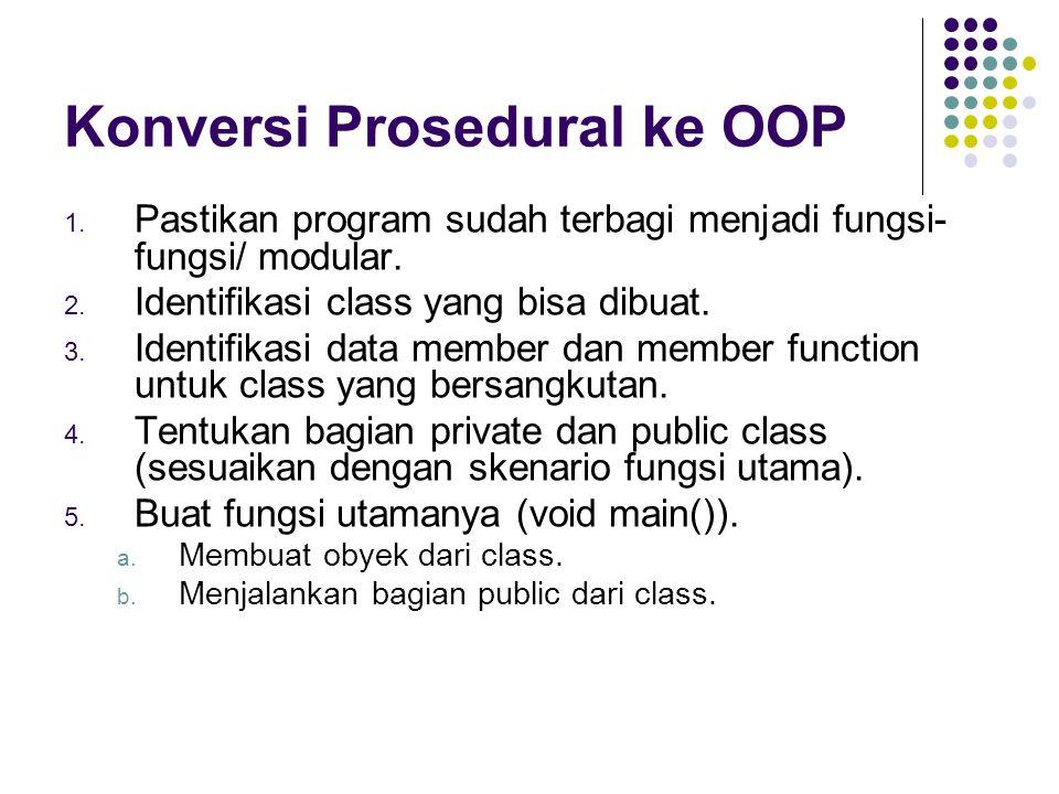 Konversi Prosedural ke OOP