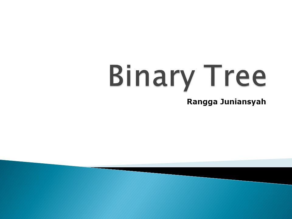 Binary Tree Rangga Juniansyah