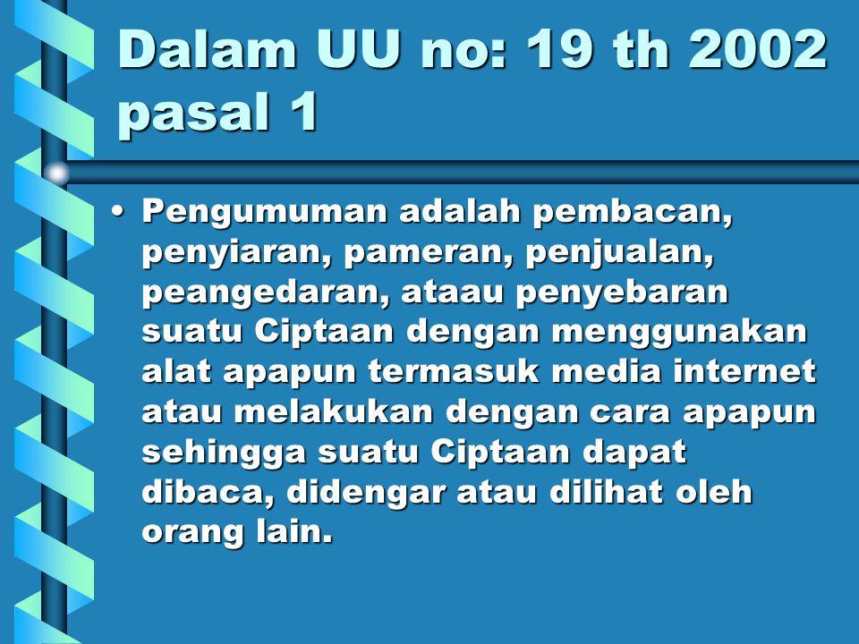 Dalam UU no: 19 th 2002 pasal 1