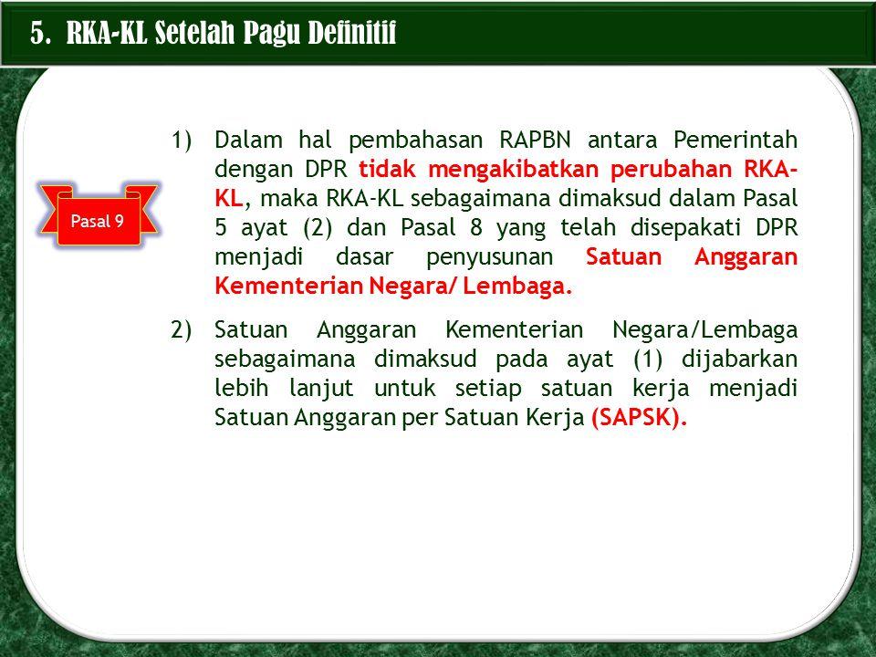 5. RKA-KL Setelah Pagu Definitif