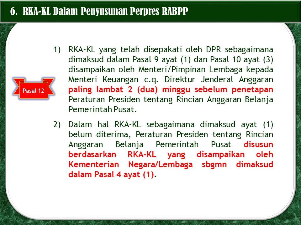 6. RKA-KL Dalam Penyusunan Perpres RABPP