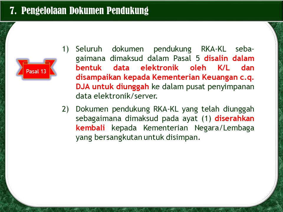7. Pengelolaan Dokumen Pendukung