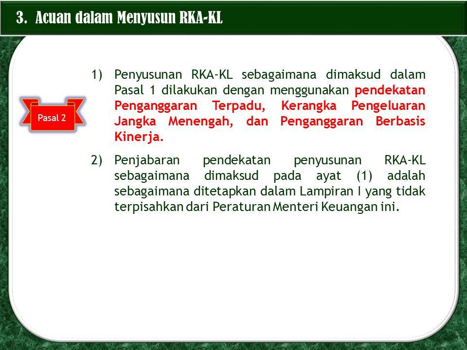 3. Acuan dalam Menyusun RKA-KL