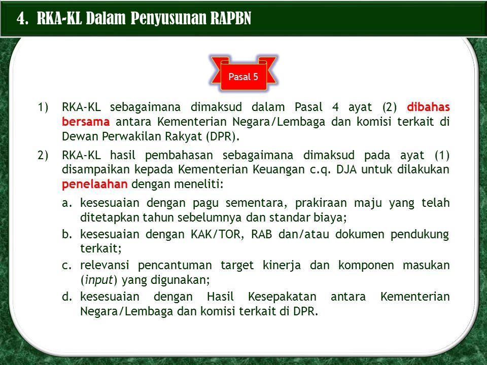 4. RKA-KL Dalam Penyusunan RAPBN
