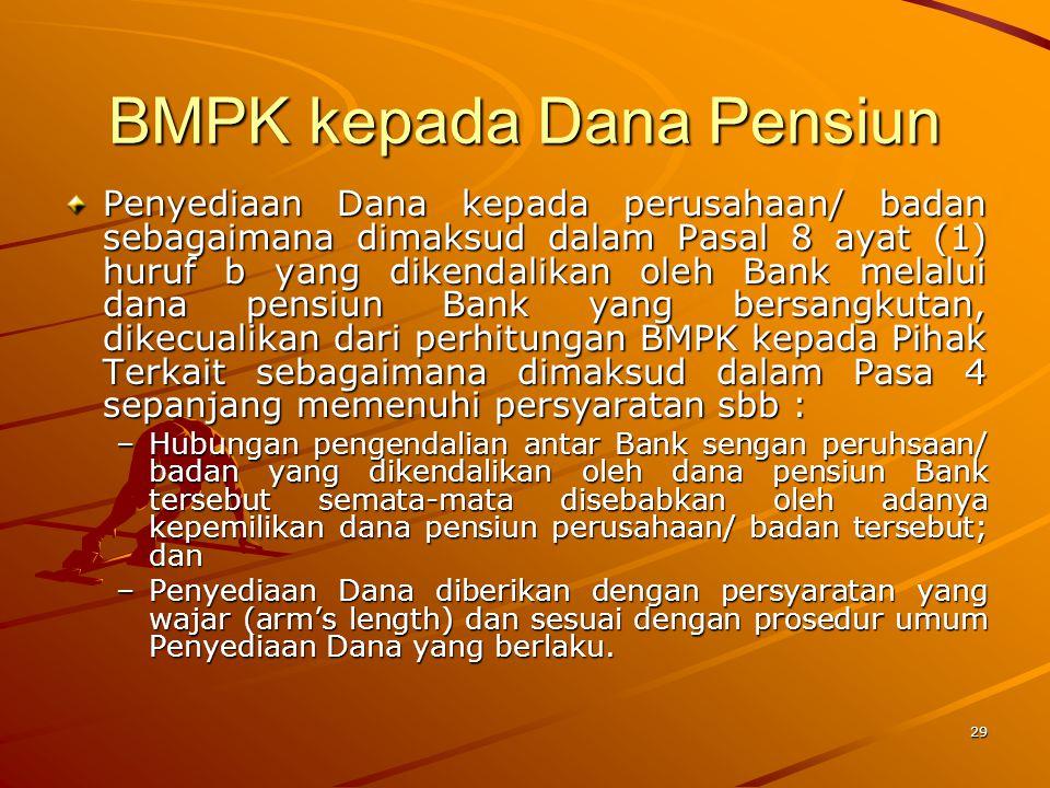 BMPK kepada Dana Pensiun