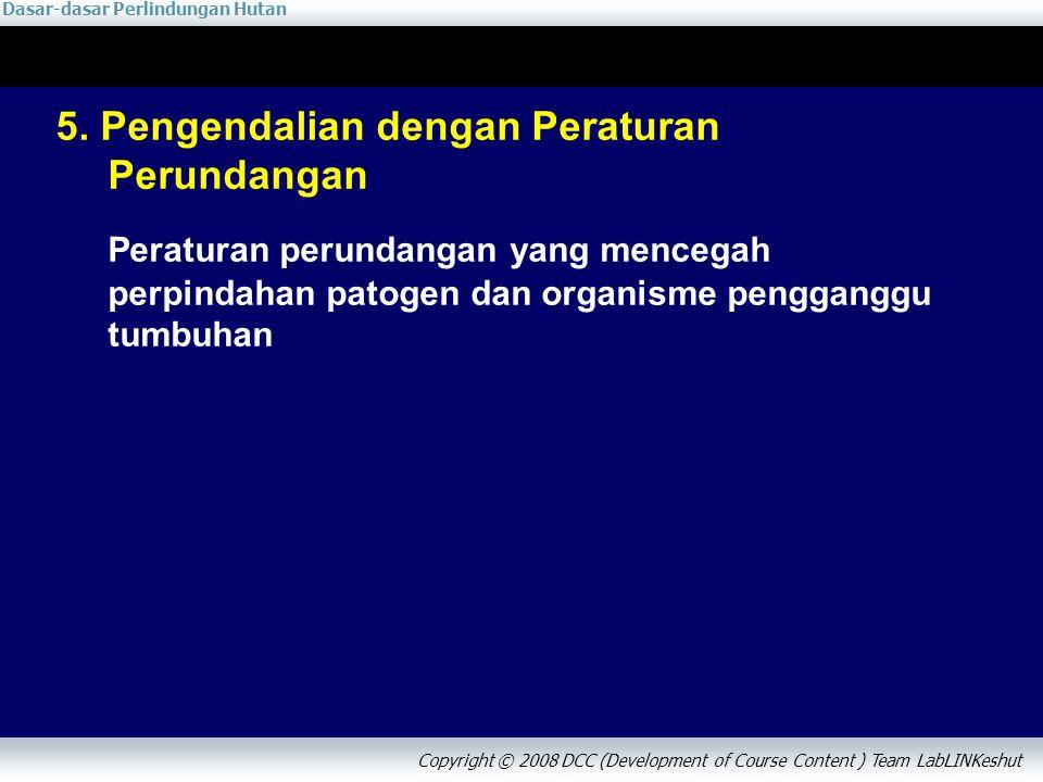 5. Pengendalian dengan Peraturan Perundangan