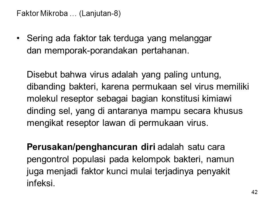 Faktor Mikroba dalam …. (lanjutan -9)