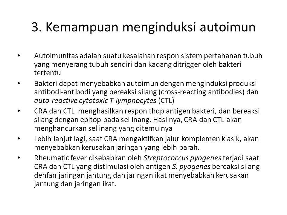 3. Kemampuan menginduksi autoimun
