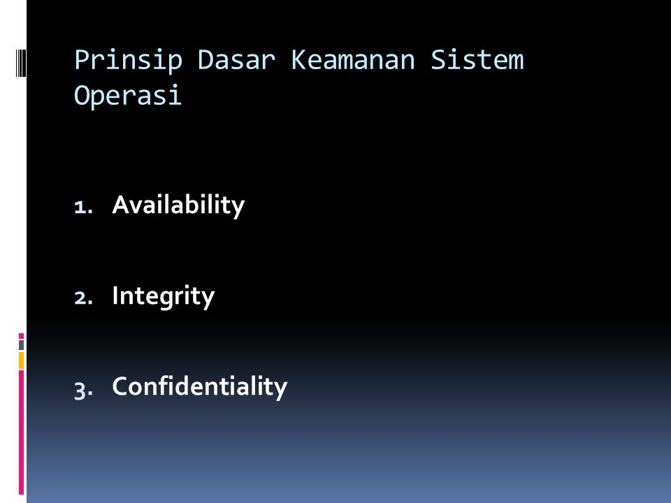 Prinsip Dasar Keamanan Sistem Operasi