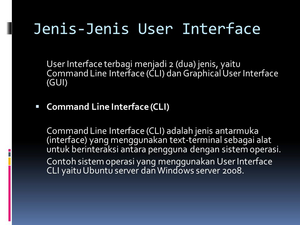 Jenis-Jenis User Interface