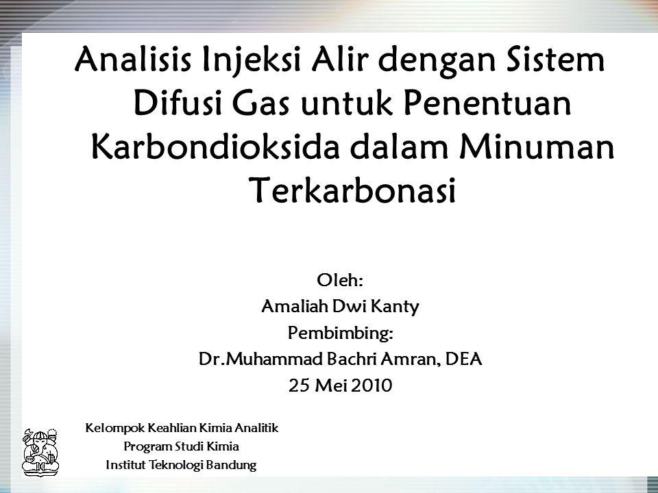 Analisis Injeksi Alir dengan Sistem Difusi Gas untuk Penentuan Karbondioksida dalam Minuman Terkarbonasi