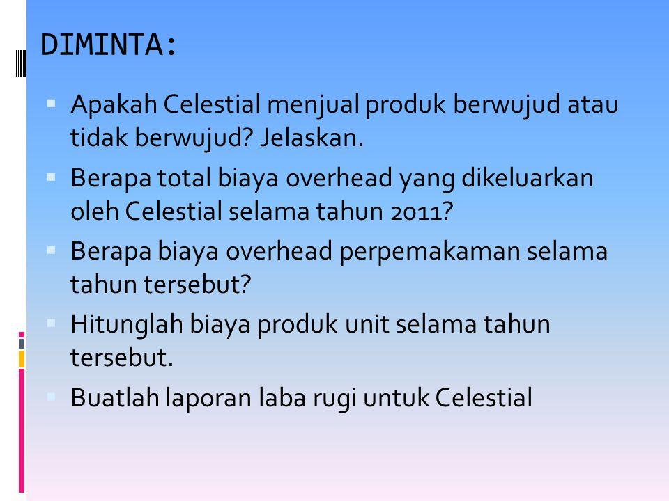 DIMINTA: Apakah Celestial menjual produk berwujud atau tidak berwujud Jelaskan.