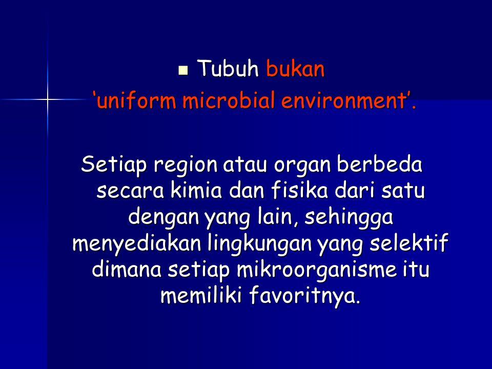 'uniform microbial environment'.