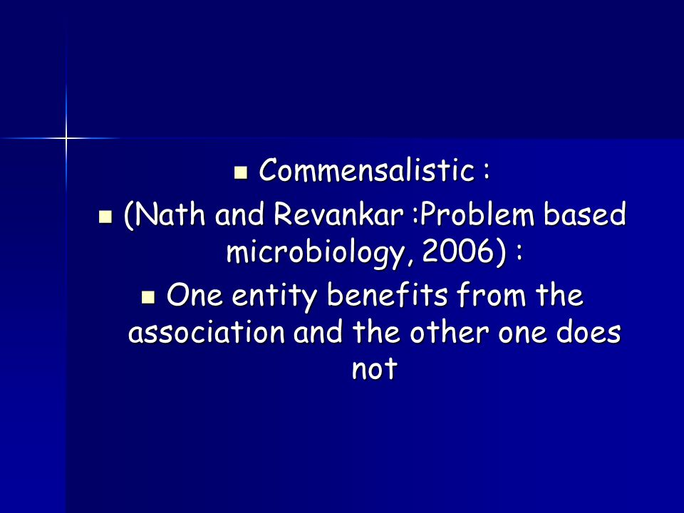 (Nath and Revankar :Problem based microbiology, 2006) :