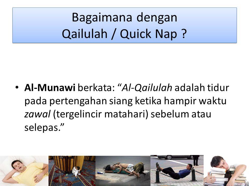 Bagaimana dengan Qailulah / Quick Nap