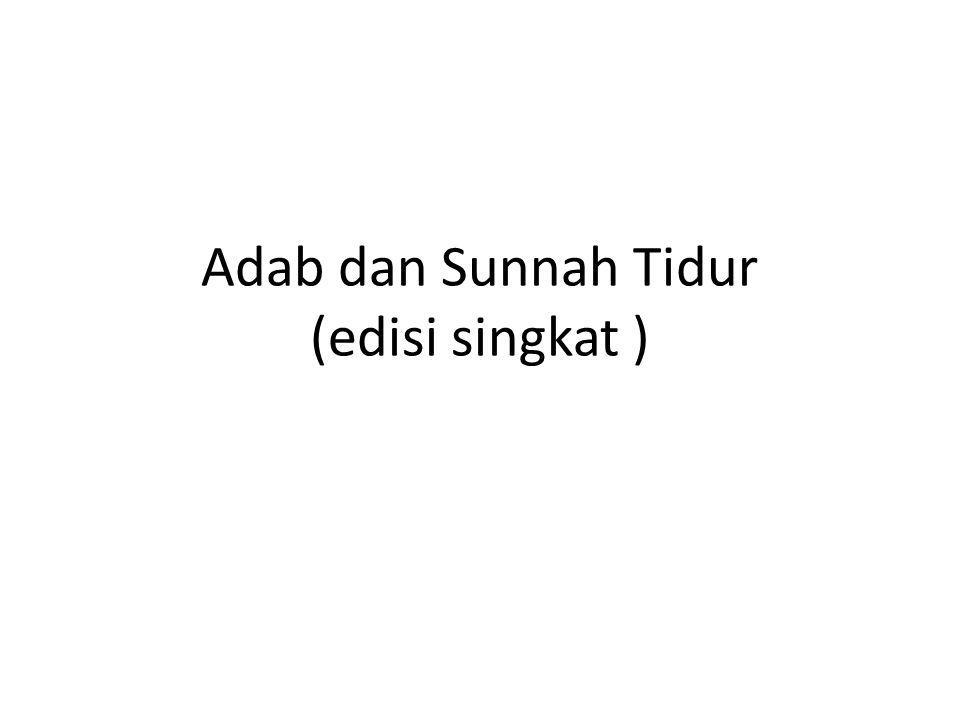 Adab dan Sunnah Tidur (edisi singkat )