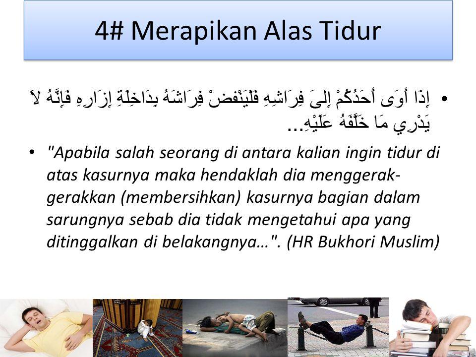4# Merapikan Alas Tidur