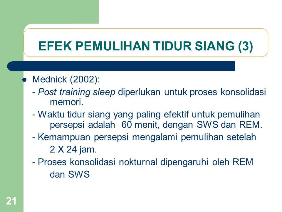 EFEK PEMULIHAN TIDUR SIANG (3)