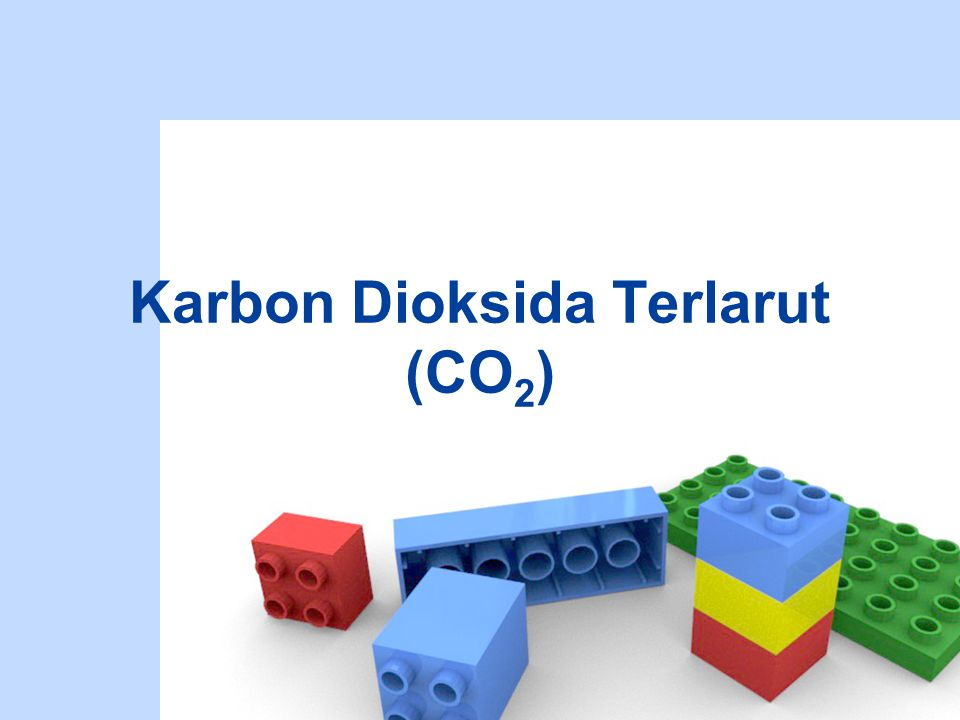 Karbon Dioksida Terlarut (CO2)