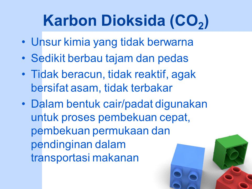 Karbon Dioksida (CO2) Unsur kimia yang tidak berwarna