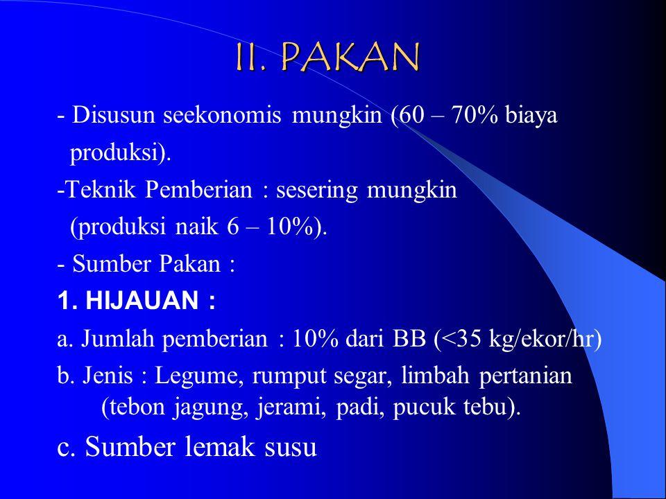 II. PAKAN c. Sumber lemak susu