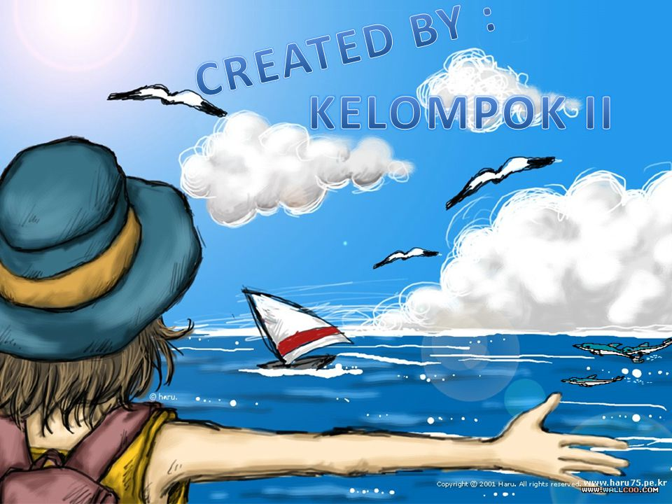 CREATED BY : KELOMPOK II