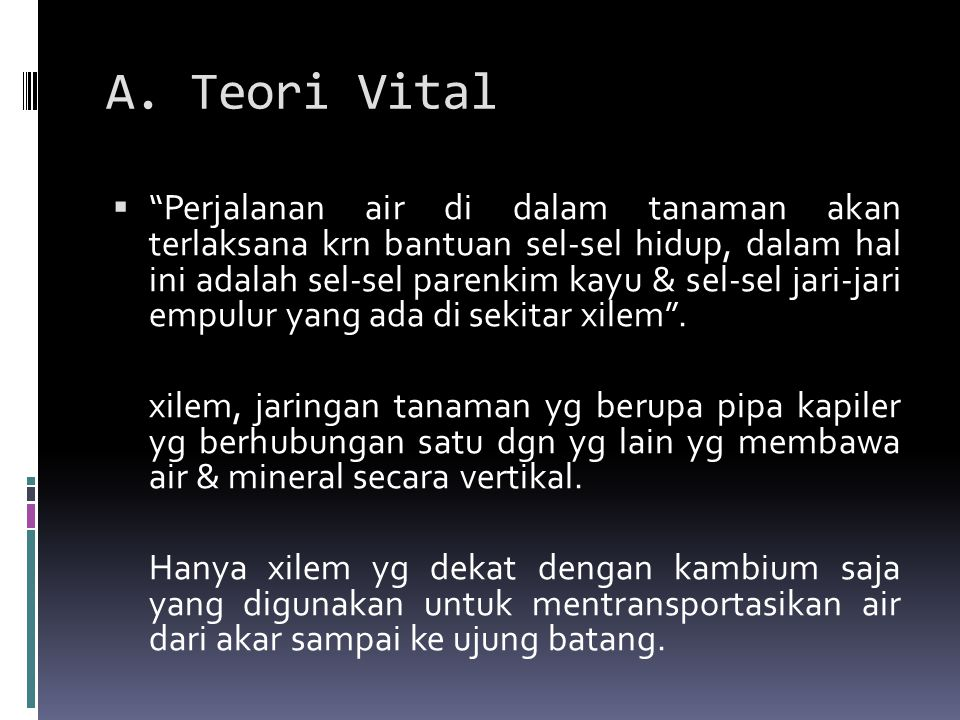 A. Teori Vital
