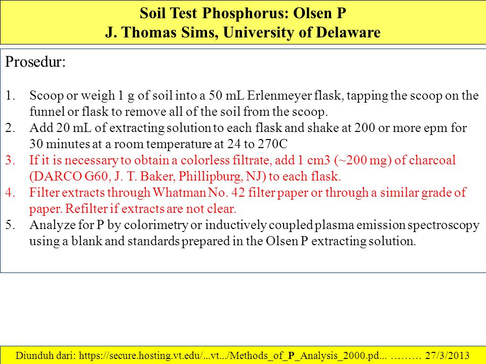Soil Test Phosphorus: Olsen P J. Thomas Sims, University of Delaware