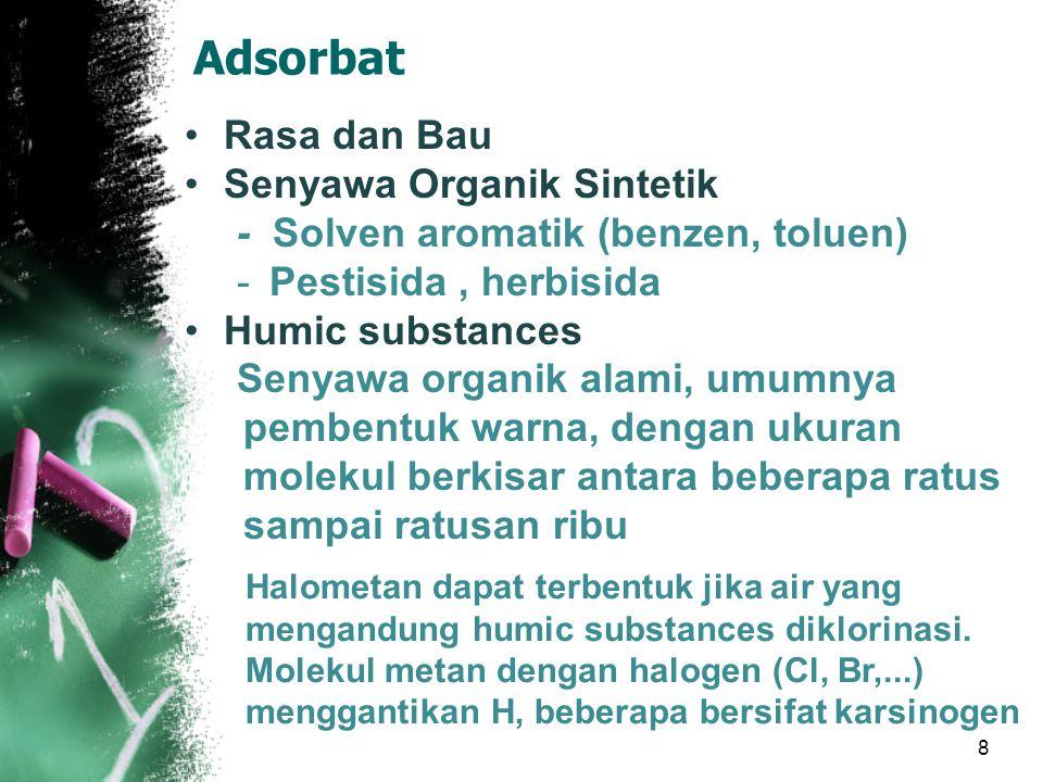 Adsorbat Rasa dan Bau Senyawa Organik Sintetik
