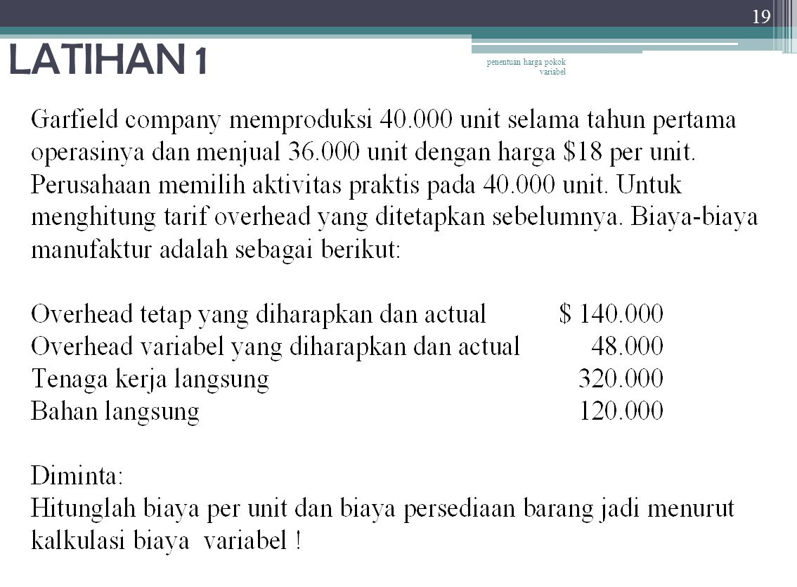 LATIHAN 1 penentuan harga pokok variabel