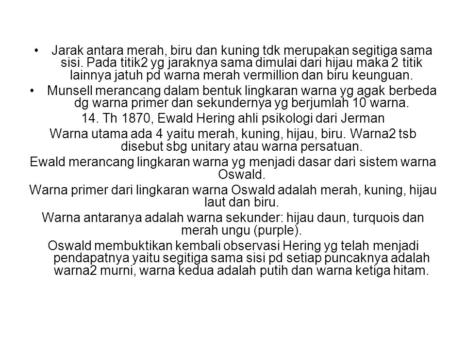 14. Th 1870, Ewald Hering ahli psikologi dari Jerman