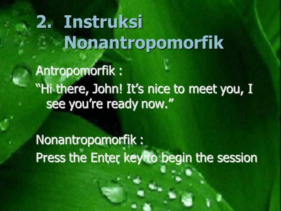 2. Instruksi Nonantropomorfik