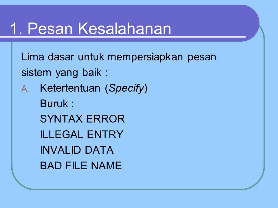 1. Pesan Kesalahanan Lima dasar untuk mempersiapkan pesan