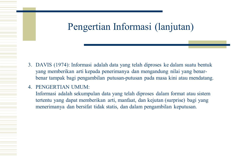Pengertian Informasi (lanjutan)