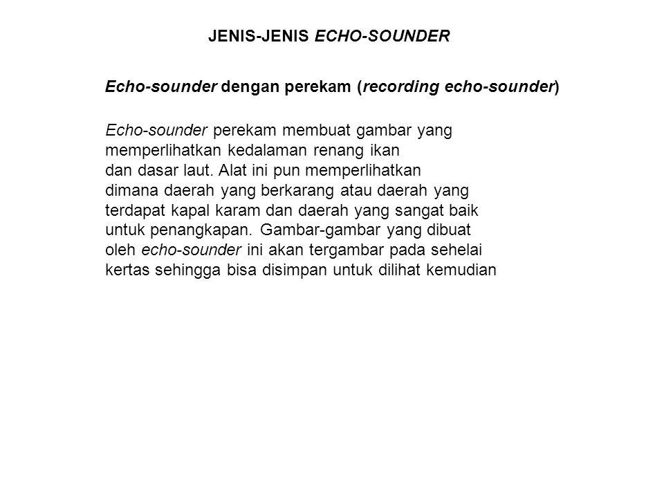 JENIS-JENIS ECHO-SOUNDER