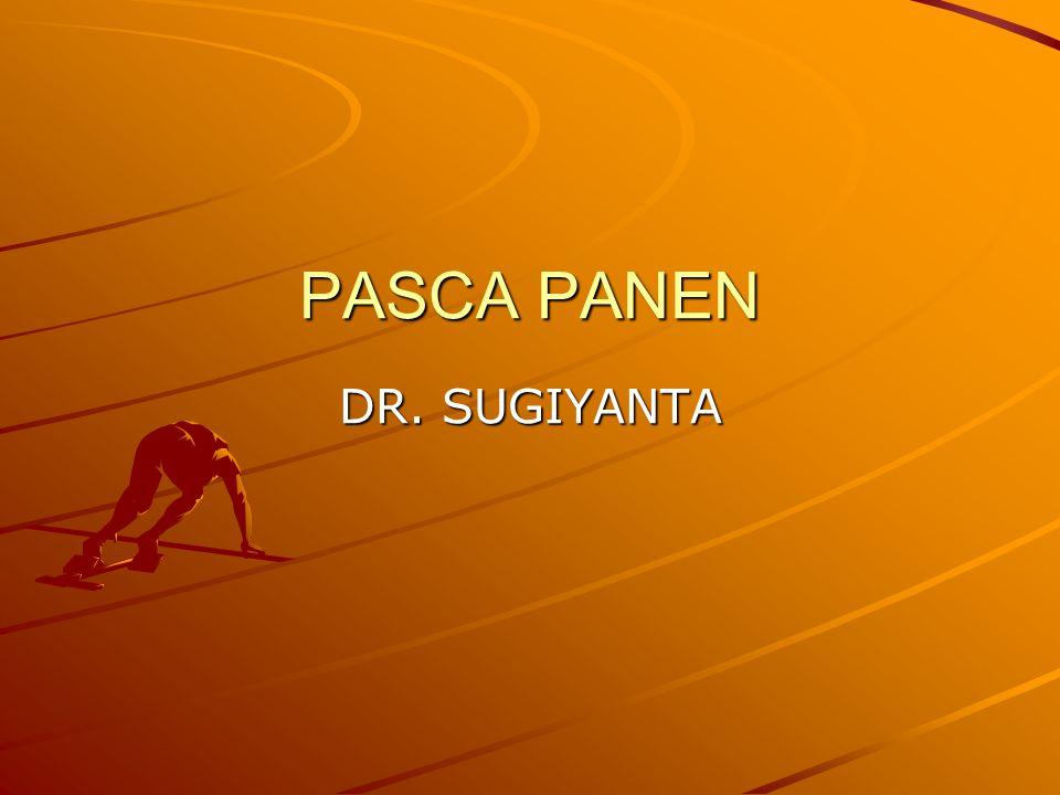 PASCA PANEN DR. SUGIYANTA