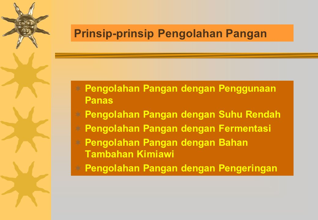 Prinsip-prinsip Pengolahan Pangan