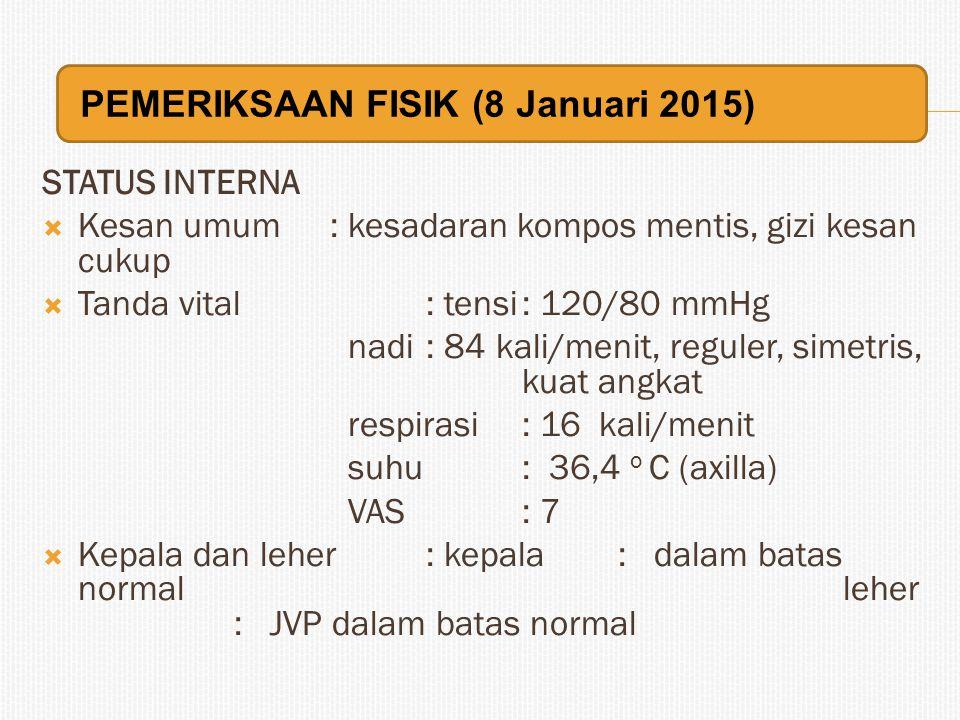 PEMERIKSAAN FISIK (8 Januari 2015)
