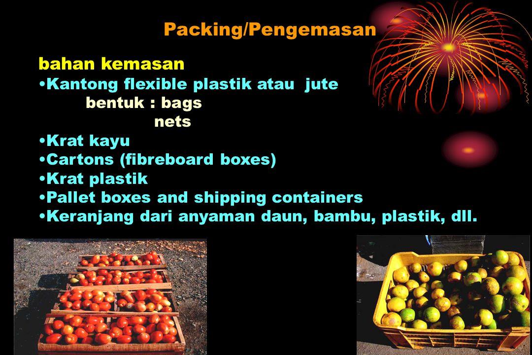 Packing/Pengemasan bahan kemasan Kantong flexible plastik atau jute