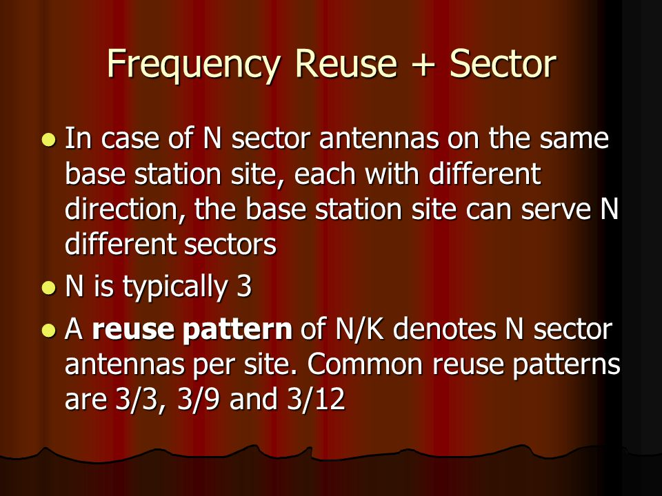 Frequency Reuse + Sector