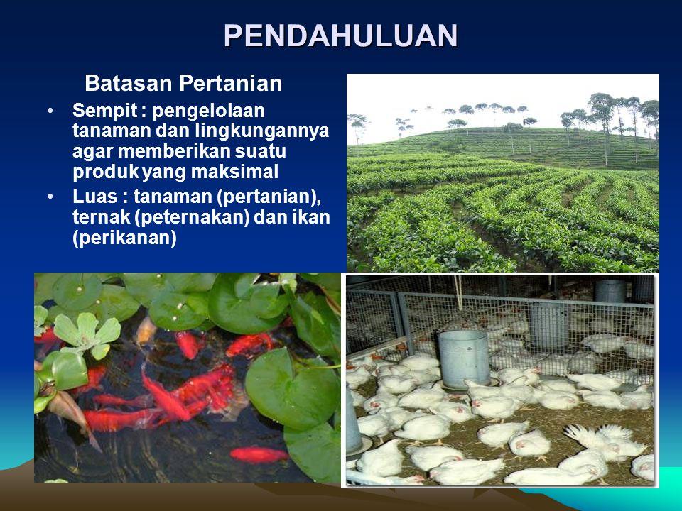 PENDAHULUAN Batasan Pertanian