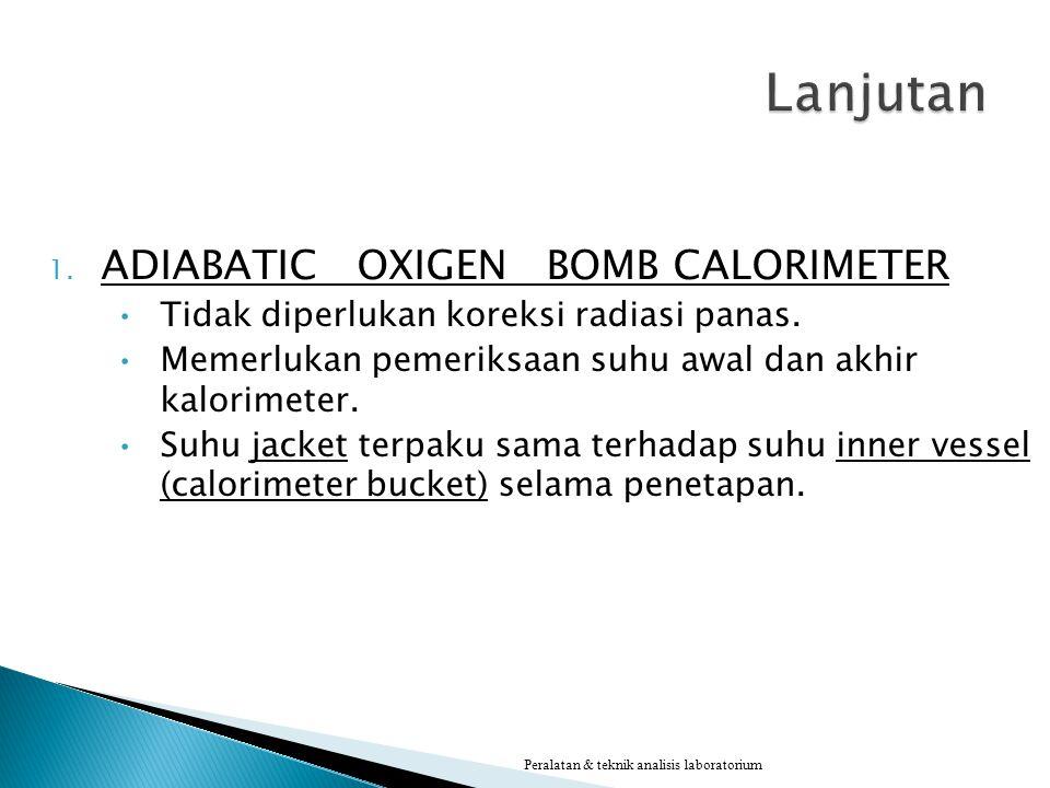 Lanjutan ADIABATIC OXIGEN BOMB CALORIMETER