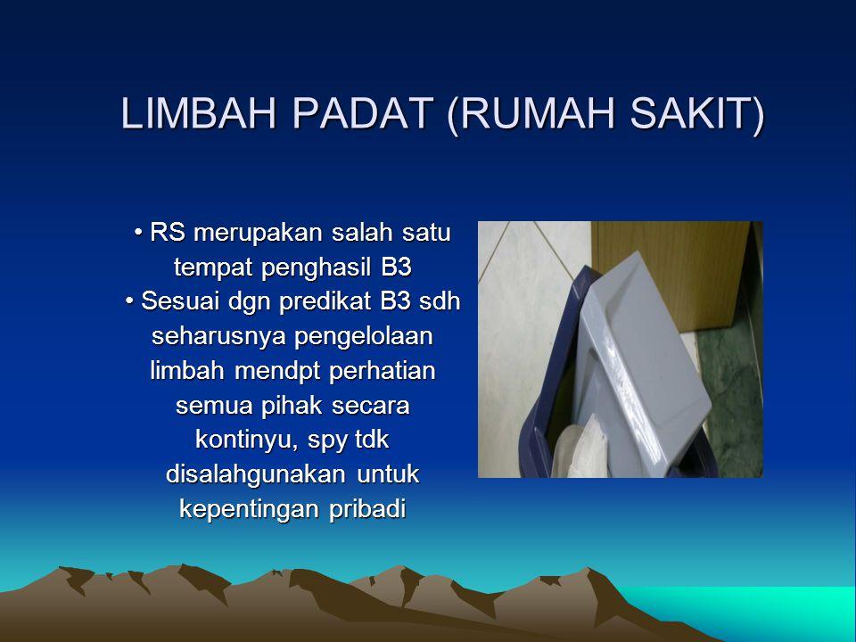 LIMBAH PADAT (RUMAH SAKIT)