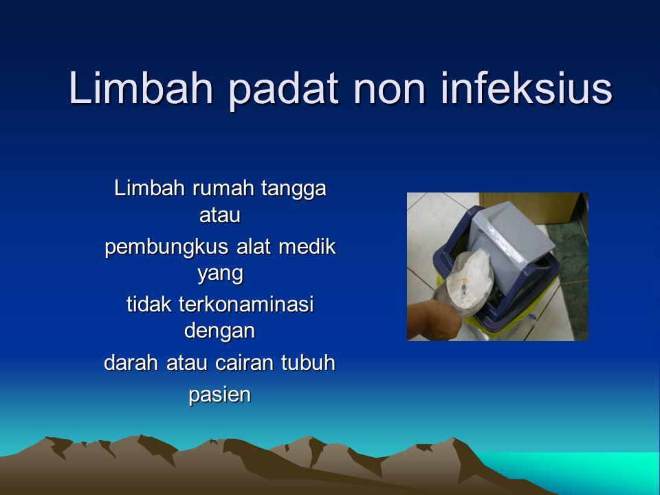Limbah padat non infeksius