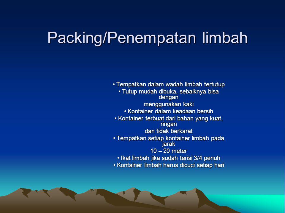 Packing/Penempatan limbah