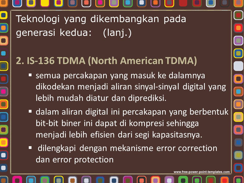 2. IS-136 TDMA (North American TDMA)