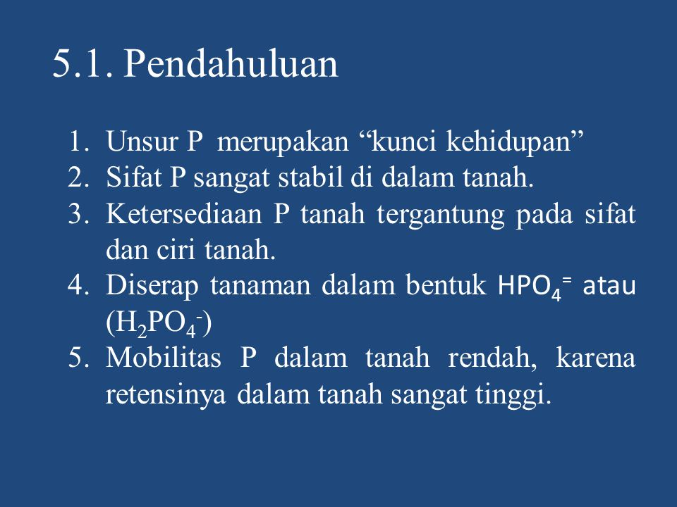 5.1. Pendahuluan Unsur P merupakan kunci kehidupan