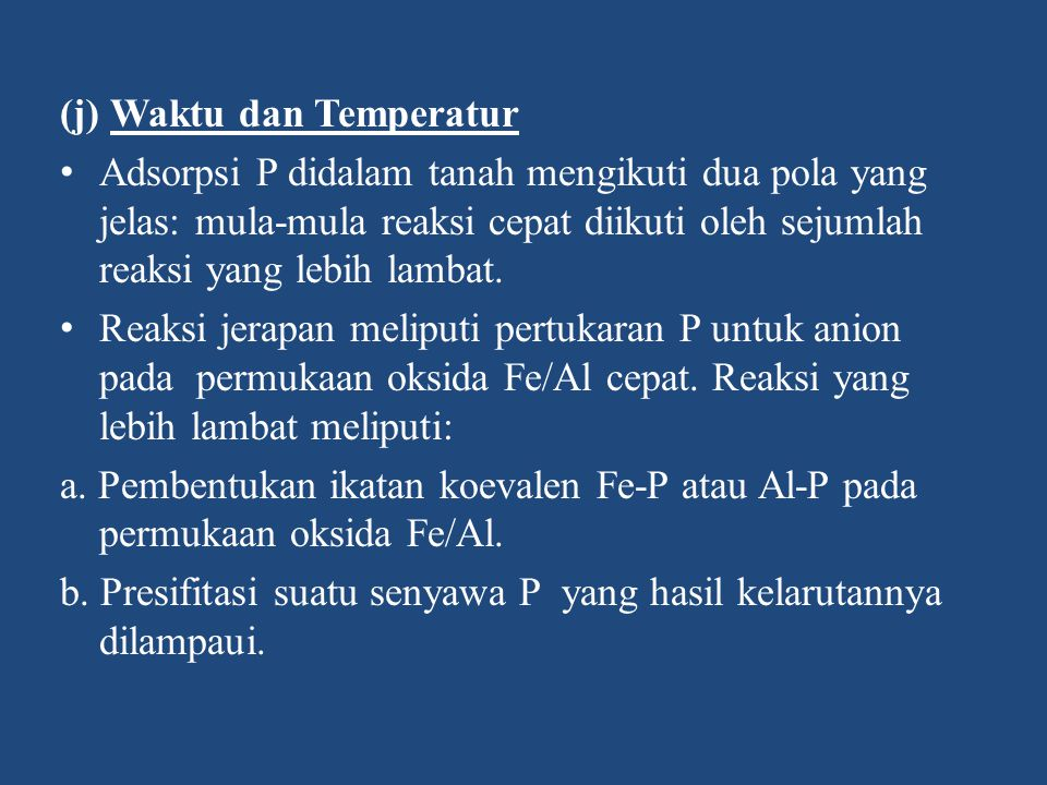 (j) Waktu dan Temperatur